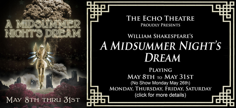 A Midsummer Night's Dream - The Echo Theatre