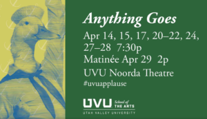 Anything Goes at UVU