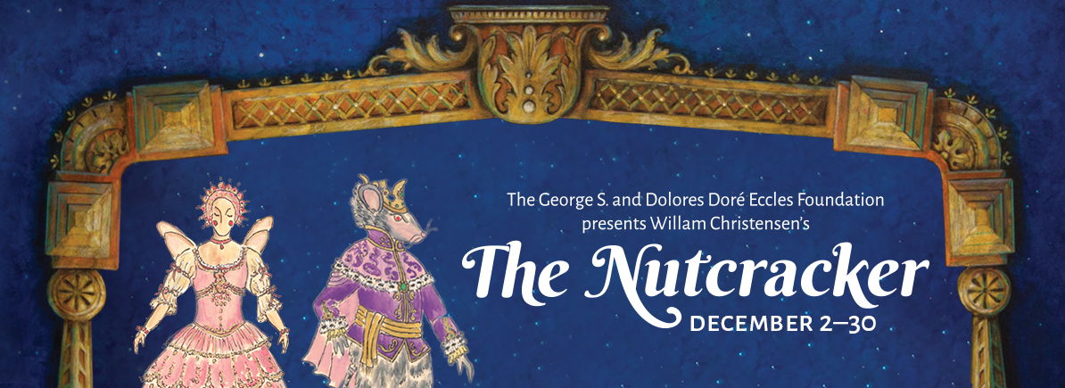 Ballet West Presents The Nutcracker December 2017